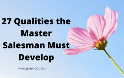 Qualities the Master Salesman Must Develop