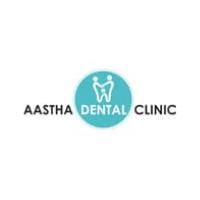 AASTHA DENTAL CLINIC